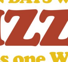 Seven Days Without Pizza Makes One Weak Sticker