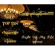 Banner for Challenge - You are a Top Ten Winner Photographic Print
