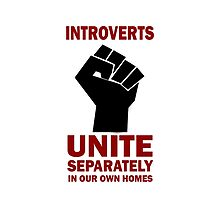 Funny Introverts Unite Separately Fist Symbol  by movieshirtguy