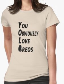 YOLO - You Obviously Love Oreos Womens Fitted T-Shirt