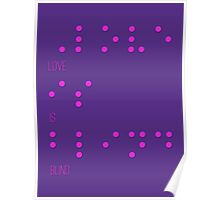 Love is blind (Braille) Poster