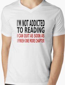 I'm Not Addicted To Reading Mens V-Neck T-Shirt