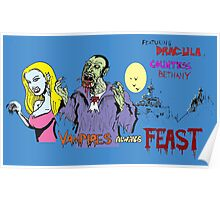 Vampires always feast ! Poster