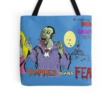 Vampires always feast ! Tote Bag