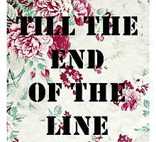 Till the end of the line by chlopollo