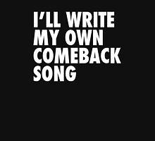 Comeback Song Unisex T-Shirt
