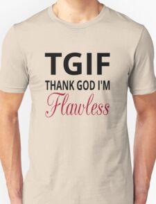 TGIF Thank God I'm Flawless T-Shirt
