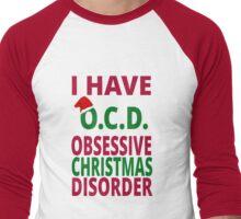 I Have O.C.D. Obsessive Christmas Disorder Men's Baseball ¾ T-Shirt