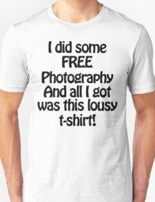 Free Photography Unisex T-Shirt
