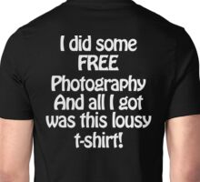 Free Photography II Unisex T-Shirt