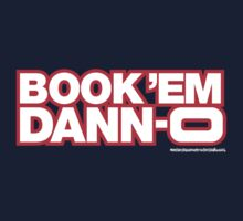 Hawaii 5-0 BOOK 'EM DANNO (logo) by Sharknose