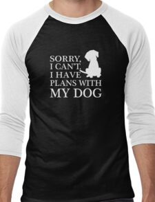 Sorry, I Can't. I Have Plans With My Dog. Men's Baseball ¾ T-Shirt