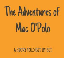 Adventures of Mac O'Polo by Artmassage