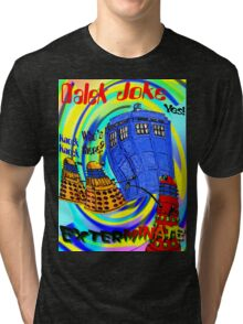 Dalek Joke T-shirt Design Tri-blend T-Shirt