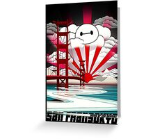 San Fransokyo,home of the Baymax Greeting Card