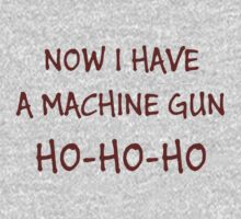 Now I Have A Machine Gun Ho-Ho-Ho by bitrot