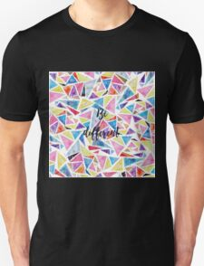 """Watercolor hand paint geometric triangles pattern """"be different"""" quote T-Shirt"""