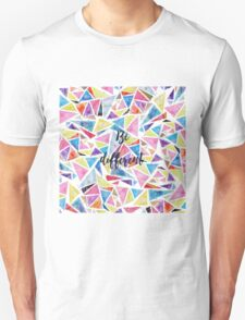 "Watercolor hand paint geometric triangles pattern ""be different"" quote Unisex T-Shirt"