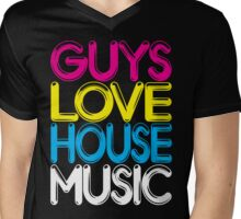 Guys Love House Music Mens V-Neck T-Shirt