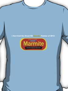I Survived the Great NZ Marmite Famine of 2012  T-Shirt