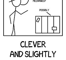 Xkcd: Clever and slightly smug about it by flatfrog00