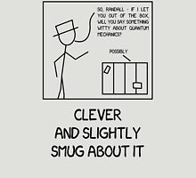 Xkcd: Clever and slightly smug about it Unisex T-Shirt