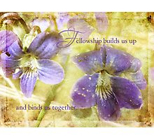 fellowship-inspirational Photographic Print