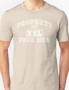 Property of Your Mom XXL T-Shirt