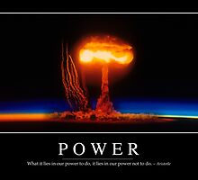 Power: Inspirational Quote and Motivational Poster by StocktrekImages