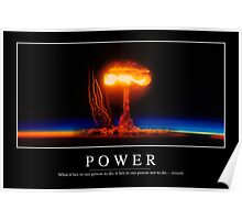Power: Inspirational Quote and Motivational Poster Poster