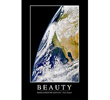 Beauty: Inspirational Quote and Motivational Poster Photographic Print