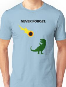 Never Forget (Dinosaurs) Unisex T-Shirt