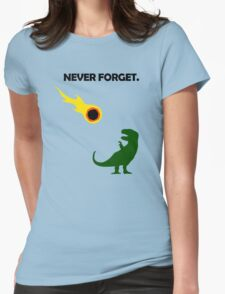 Never Forget (Dinosaurs) Womens Fitted T-Shirt