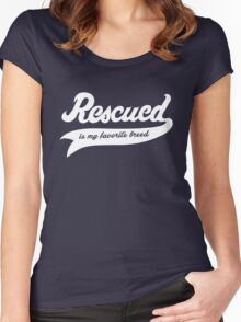 Rescued Is My Favorite Breed Women's Fitted Scoop T-Shirt