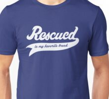 Rescued Is My Favorite Breed Unisex T-Shirt