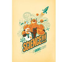 Science!!! It Knows Stuff! Photographic Print
