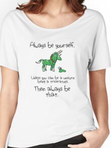 Always be a Unicorn being a Triceratops Women's Relaxed Fit T-Shirt