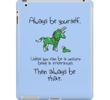 Always be a Unicorn being a Triceratops iPad Case/Skin