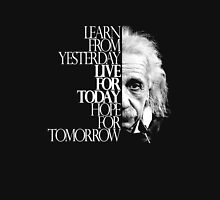Live for Today 2 Unisex T-Shirt