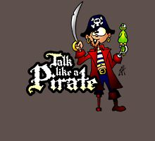 Talk like a Pirate Unisex T-Shirt