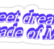 Sweet Dreams Are Made of Memes Sticker