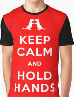 Keep Calm and Hold Hands (Otters holding hands) Graphic T-Shirt