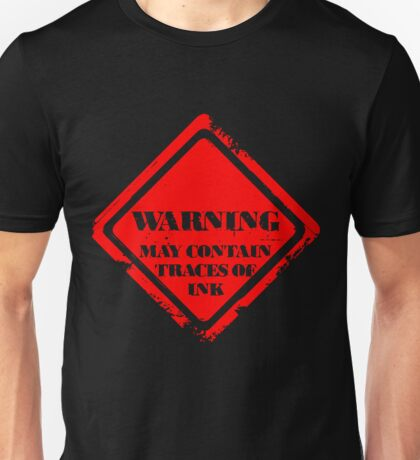 Waring: May contain traces of ink T-Shirt