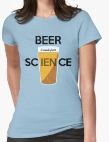 BEER is made from SCIENCE Womens Fitted T-Shirt