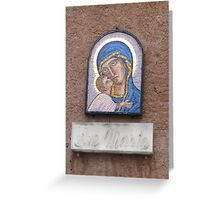 """Ave Maria"" house shrine, Rome 2012 Greeting Card"
