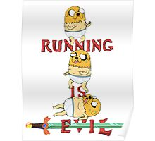 Running is Evil Poster