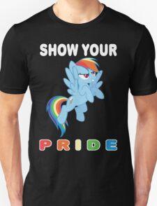 Show Your Pride Rainbow Dash Unisex T-Shirt
