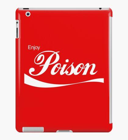 Enjoy Poison - Parody iPad Case/Skin