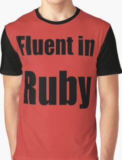 Fluent in Ruby - Black on Red for Ruby Programmers Graphic T-Shirt
