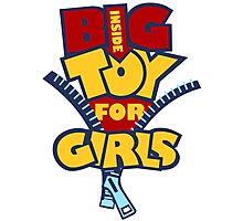 Big Toy for Girls inside Photographic Print